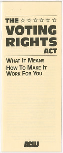 The Voting Rights Act: What It Means How To Make It Work For You